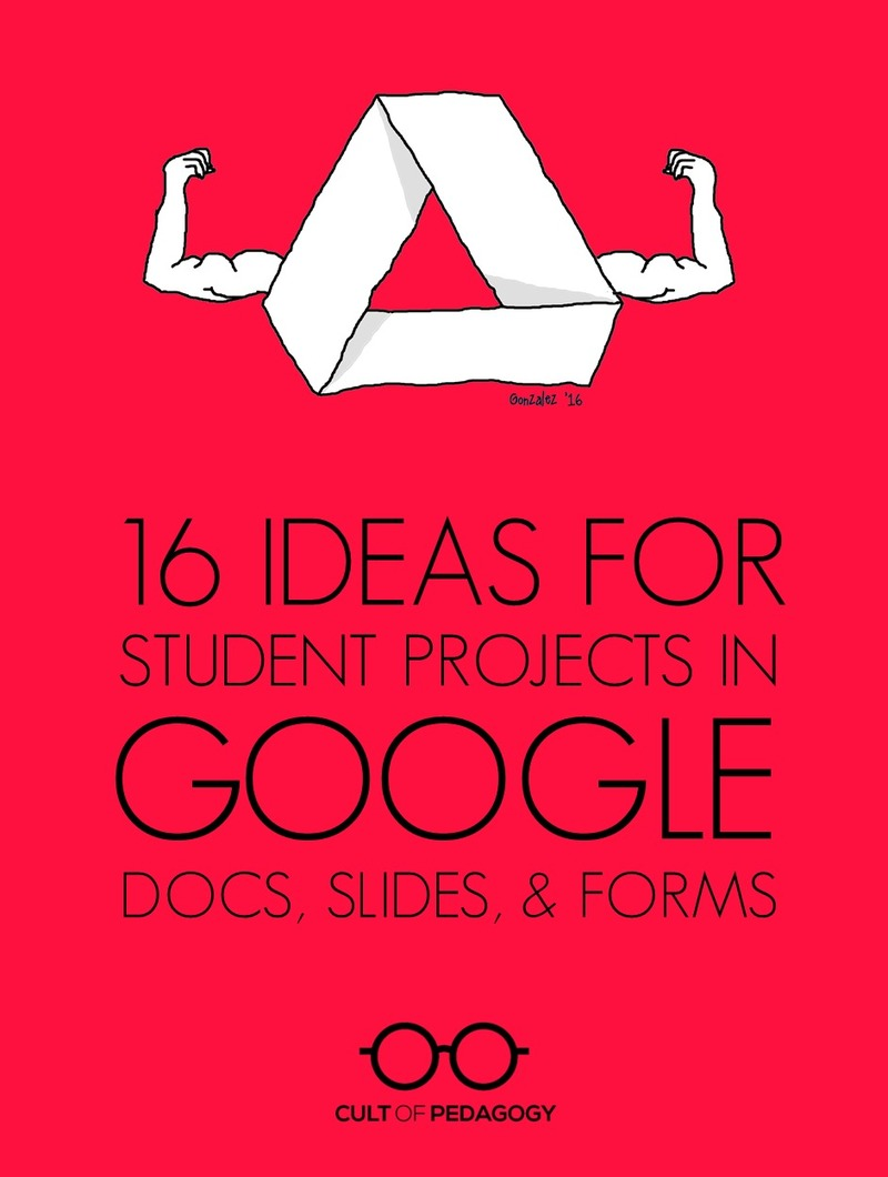 jennifer gonzalez  16 ideas for student projects using google docs  slides  and forms